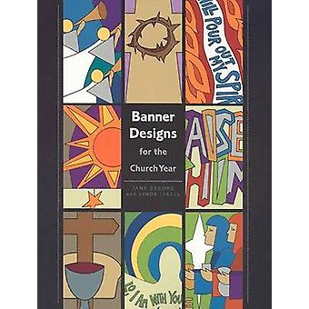 Banner Designs for the Church Year by Jane Debond - Linda Isbell - 97