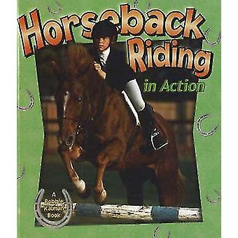 Horseback Riding in Action by Kate Calder - 9780778701798 Book