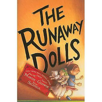 The Runaway Dolls by Ann M. Martin - Laura Godwin - Brian Selznick -