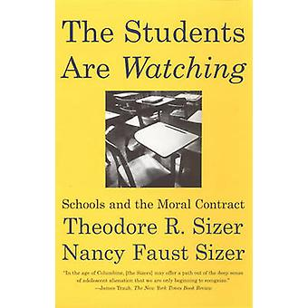 The Students are Watching Us by Theodore R. Sizer - 9780807031216 Book