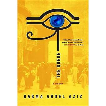 The Queue by Basma Abdel Aziz - Elisabeth Jaquette - 9781612195162 Bo