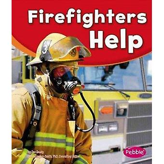 Firefighters Help by Dee Ready - Phd Gail Saunders-Smith - Gail Saund