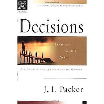 Decisions - Finding God's Will by J I Packer - 9780830820146 Book