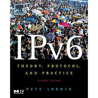 IPv6 Theory Protocol and Practice 2nd Edition by Loshin & Peter