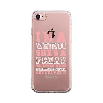 I Am A Weirdo Transparent BFF Phone Case Cute Clear Phonecase