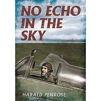 No Echo in the Sky by Harald Penrose