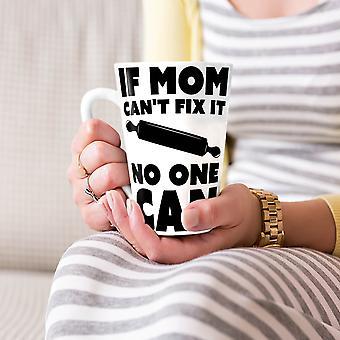 Als de moeder niet fix it Funny nieuwe witte thee koffie keramische Latte Mok 17 oz | Wellcoda