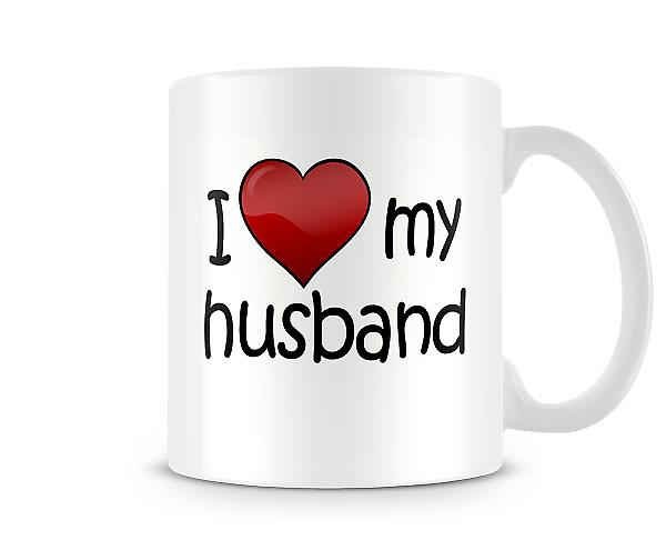 I Love My Husband Printed Mug