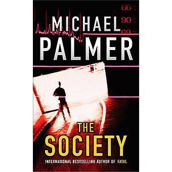 Die Gesellschaft von Michael Palmer - 9780099463573 Buch