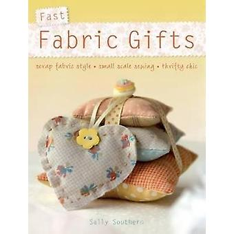 Fast Fabric Gifts - Scrap Fabric Style - Small Scale Sewing - Thrifty
