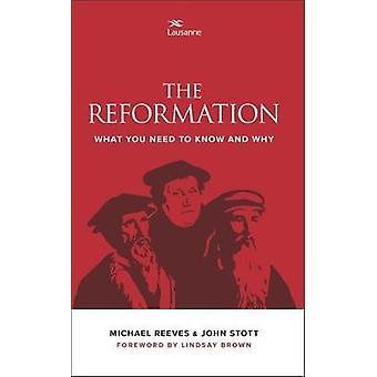 De Reformatie - wat u moet weten en waarom door John Stott - 978085