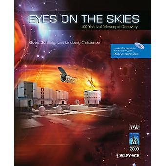 Ogen op de Skies - 400 jaar telescopische ontdekking door Lars Lindberg