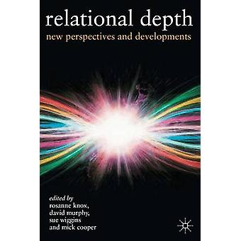 Relational Depth  New Perspectives and Developments by Knox & Rosanne