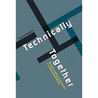 Technically Together - Reconstructing Community in a Networked World b