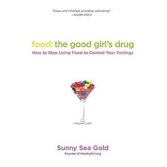 الغذاء-المخدرات الفتاة جيدة--كيفية وقف استخدام الغذاء للتحكم الخاص بك الحديد