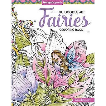 KC Doodle Art Fairies Coloring Book by Krisa Bousquet - 9781497202115