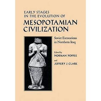Tidiga stadier i utvecklingen av mesopotamiska civilisationen - sovjetiska Ex