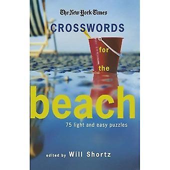 Die New York Zeiten Kreuzworträtsel für den Strand: 75 leicht und Rätsel