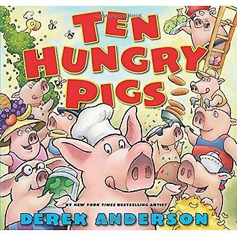 Tien hongerig varkens
