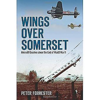 Alas sobre Somerset: Desplomes del avión desde el final de la segunda guerra mundial