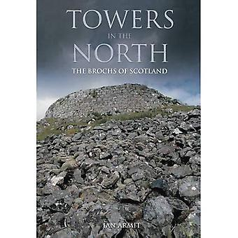 Towns in the North : The Brochs of Scotland