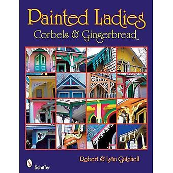 Painted Ladies: Karnisze, zawieszenia i Piernik