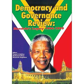 Democracy and Governance Review: Mandela&s Legacy 1994-1999