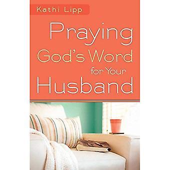 Prier la parole de Dieu pour votre mari