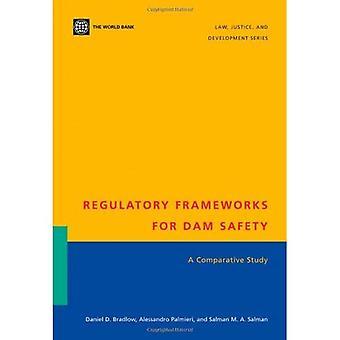 Regulatory Frameworks for Dam Safety: A Comparative Study