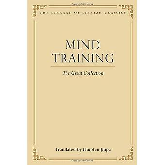 Sinne utbildning: Den stora samlingen (arkivet av tibetanska Classics)