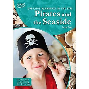 Creative Planning/Pirates & Seaside (Creative Planning in/Early Yrs) (Practitioners' Guides)