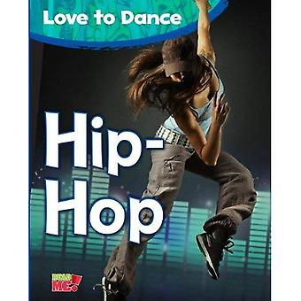 Hip-Hop (Read Me!: Love to Dance)