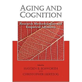 Veroudering en cognitie: onderzoek van methodologieën en empirische voorschotten