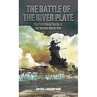 The Battle of the River Plate: The First Naval Battle of the Second World War