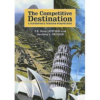 La Destination concurrentielle: Une Perspective de tourisme durable (Cabi Publishing)