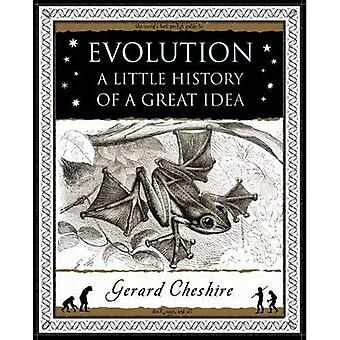 Evolution: A Little History of a Great Idea (Wooden Books Gift Book)