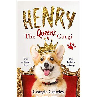 Henry the Queen's Corgi: A� Feel-Good Festive Read to Curl Up with This Christmas!