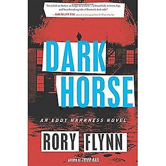Dark Horse (Eddy Harkness romans)