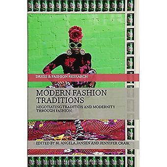 Moda modernas tradições: Negociação tradição e modernidade através da forma (vestido e pesquisa de moda)