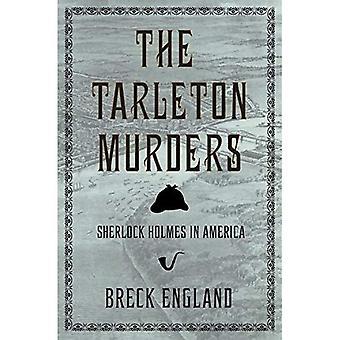 The Tarleton Murders: Sherlock Holmes in America