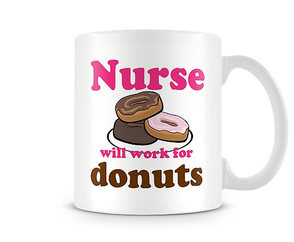 Nurse Work For Donuts Mug