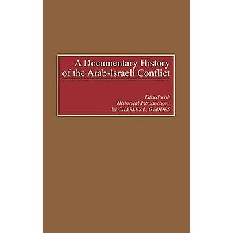 Um documentário histórico do conflito por Geddes & Charles ArabIsraeli