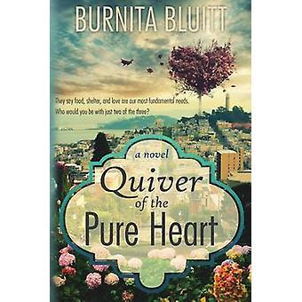 Köcher des reinen Herzens von Bluitt & Burnita