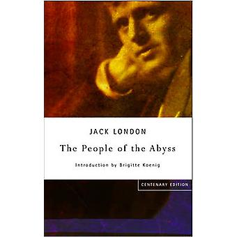 The People Of The Abyss by London & Jack