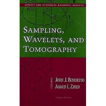 Amostragem de Wavelets e tomografia computadorizada por Benedetto & John J.