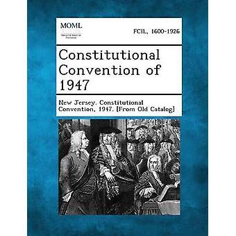 Assemblée constituante de 1947 par New Jersey Assemblée constituante & 1.
