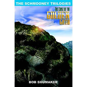 De vloek van de gouden Gato Trilogies van de Schmooney door Shumaker & Bob