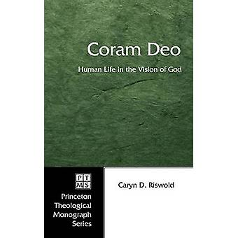 Coram Deo by Riswold & Caryn D.