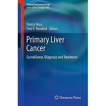 Primary Liver Cancer Surveillance Diagnosis and Treatment by Reau & Nancy