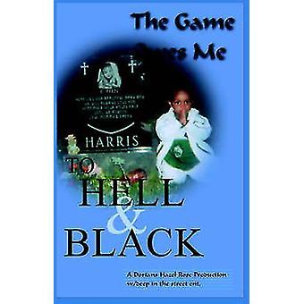At helvede og sort spillet skylder mig af Harris & Dariq